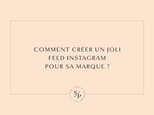Comment créer un joli feed instagram pour sa marque ?