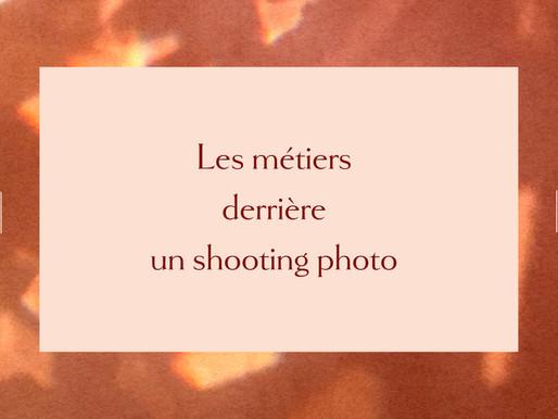 Les métiers derrière un shooting photo