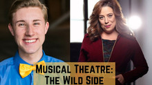 Musical Theatre: The Wild Side