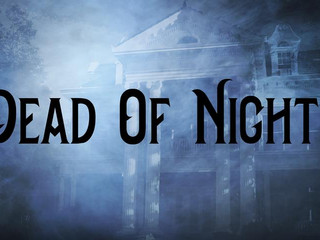 Christopher Directs Immersive Theatrical Ghost Experience: DEAD OF NIGHT