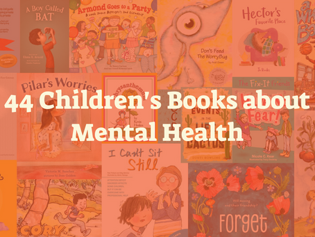 44 Children's books about Mental Health