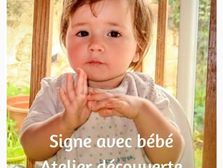 Atelier Découverte Signe avec Bébé ! Save the date !