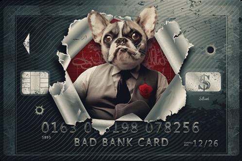 Bad Bank Card - limited Edition