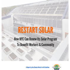 Restart Solar - How NYC Can Restart Its Solar Program to Benefit Workers and Community