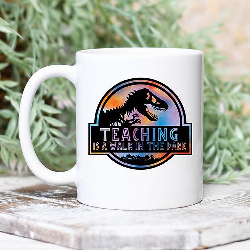 Teaching is a Walk in the Park Mug