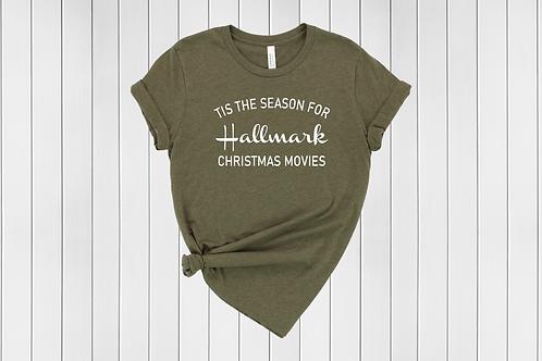 Tis the Season for Christmas Movies Tee