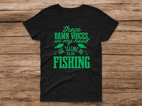 Voice are telling me to fish