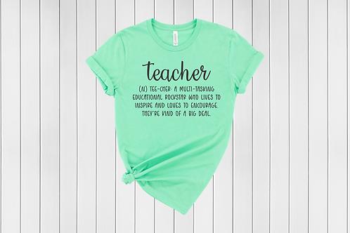 Definition of a Teacher Tee