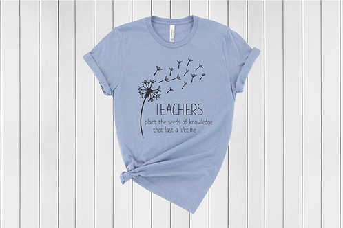 Teachers Plant the Seeds Tee
