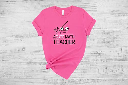 Acute Math Teacher