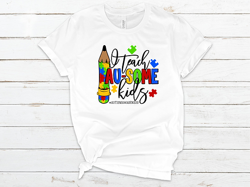 I Teach Au-Some Kids Tee