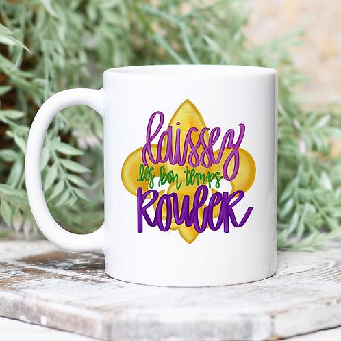 Laissez les bon temps Rouler Mug