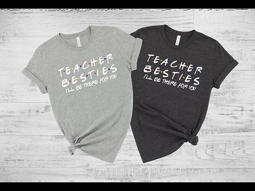 Teacher Besties Tee