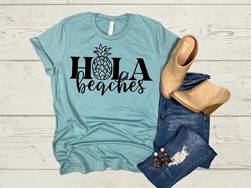 Hola Beaches Tee