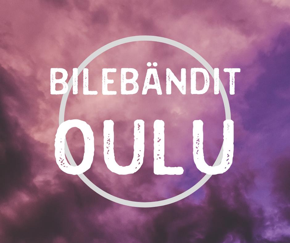 BILEBÄNDIT_OULU
