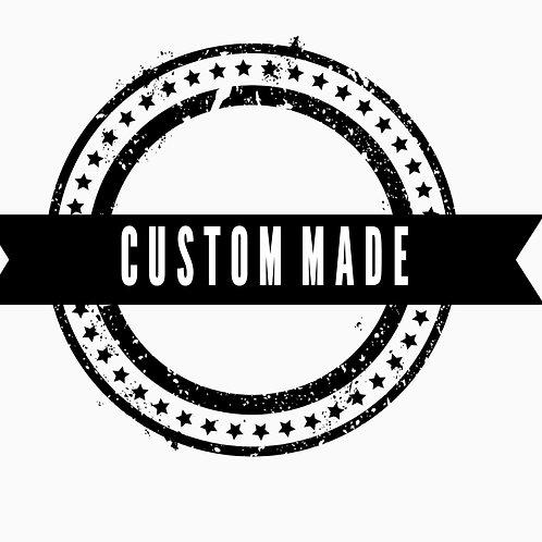 For custom orders