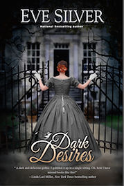 Dark Desires by Eve Silver author, gothic romance