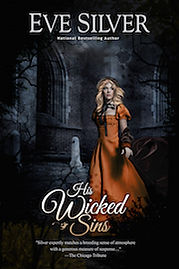 His Wicked Sins by Eve Silver author, gothic romance