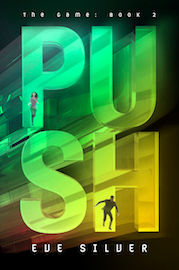 Push by Eve Silver author, young adult, science fiction romance