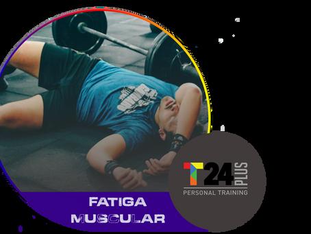 Fatiga muscular, sintomas y como evitarla.