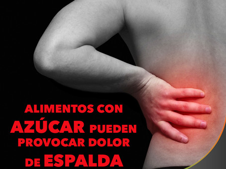Alimentos con Azúcar y el dolor de espalda.