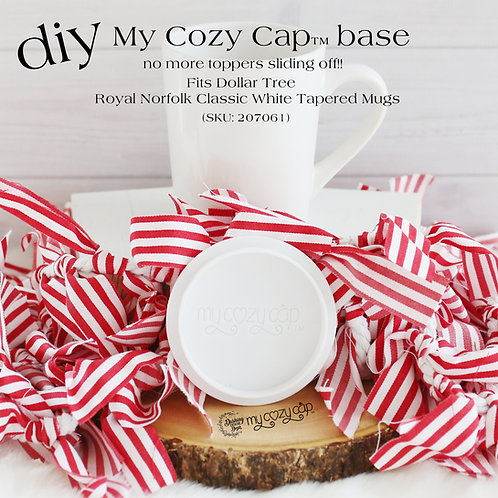 DIY My Cozy Cap™ Base fits Dollar Tree Royal Norfolk Mug (SKU 207061)