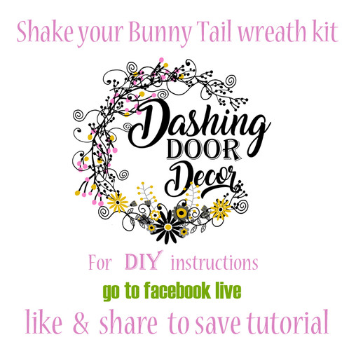 Facebook live shake your bunny tail wreath kit diy dashingdoordecor facebook live shake your bunny tail wreath kit diy solutioingenieria Images