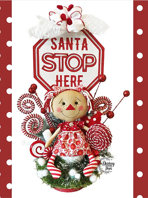 Santa STOP Here Christmas Peppermint Floral North Pole Centerpiece