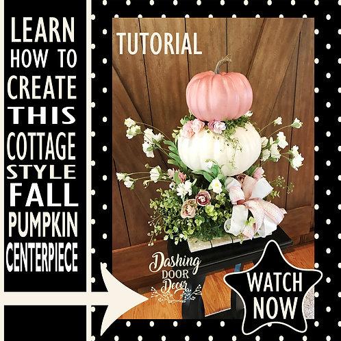 DIY Tutorial - Fall Pumpkin Centerpiece