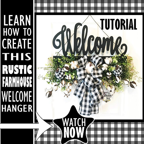 DIY Tutorial - Rustic Farmhouse Welcome Door Hanger