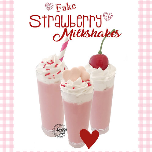 Fake Mini Strawberry Milkshakes w/ whipped cream