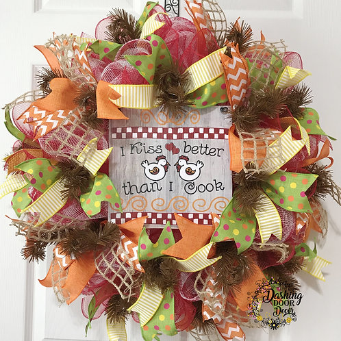 COUNTRY CHICKENS I Kiss Better Than I Cook Deco Mesh Wreath #106