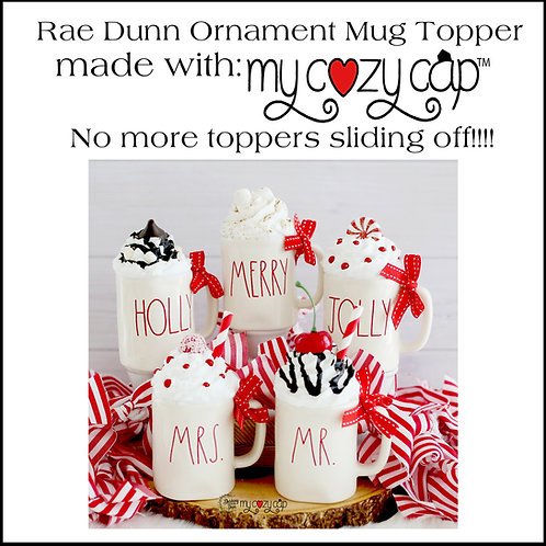 Faux Whipped Topper for your Rae Dunn Ornament Mug w/My Cozy Cap™
