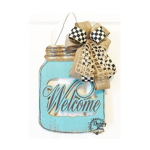 Welcome Mason Jar Door Hanger with Designer Check Ribbon Bow