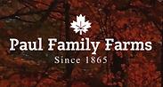 Paul Family Farms