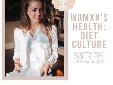 Womxn's health: Diet culture (Evi Maalcke)