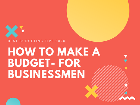 How to make a budget- if you run a business