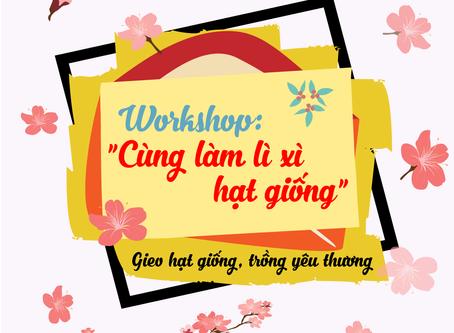 """Workshop """"Cùng làm Lì xì hạt giống"""" tại TP Đà Nẵng"""