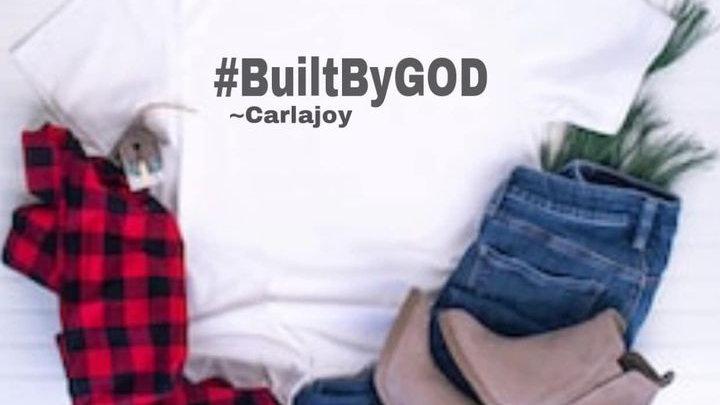 #BuiltByGod