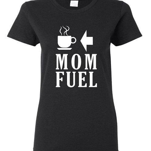 Mom Fuel Coffee Mom T-Shirt