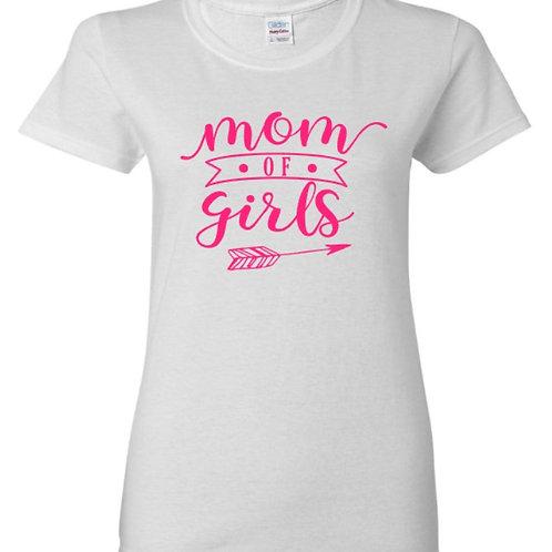 Mom Of Girls Mom T-Shirt