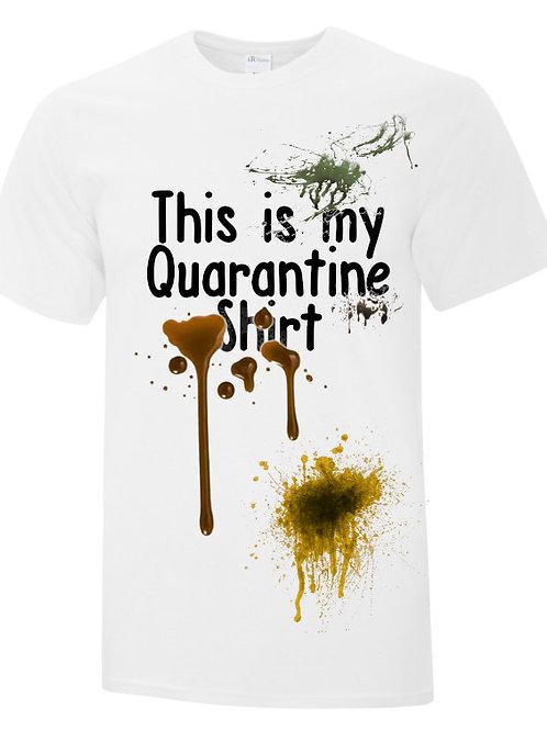 This Is My Quarantine Shirt Unisex T-Shirt