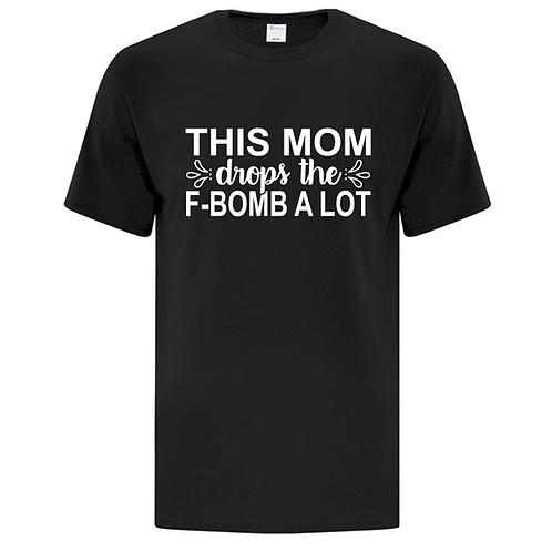F Bomb Mom T-Shirt