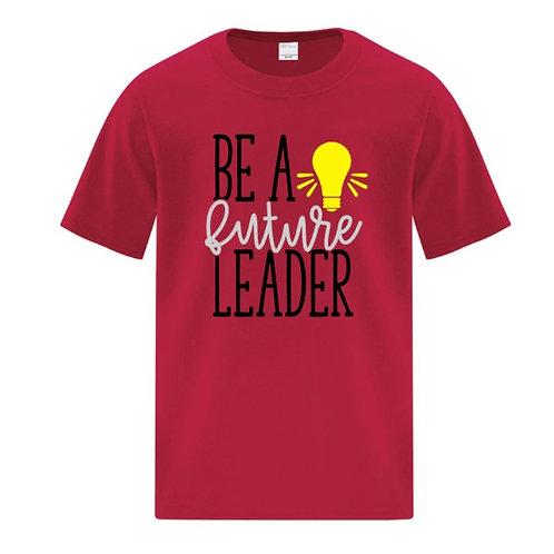 Be A Leader Positivity Kids T-Shirt
