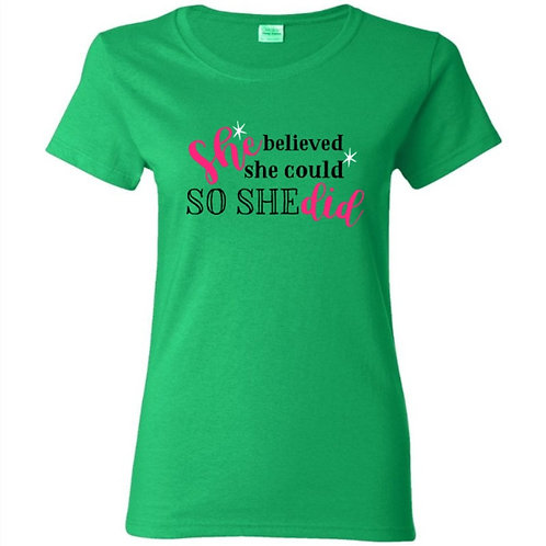 She Believed She Could Female Empowerment T-Shirt