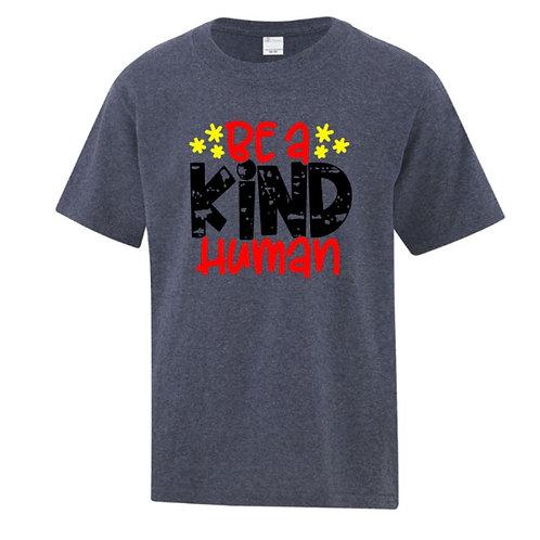Be A Kind Human Positivity Kids T-Shirt