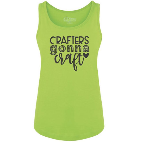 Crafters Gonna Craft Ladies Tank