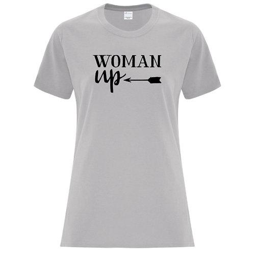 Woman Up Female Empowerment T-Shirt