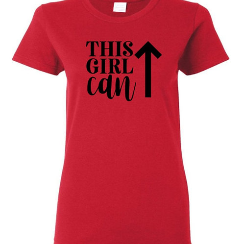 This Girl Can Female Empowerment T-Shirt