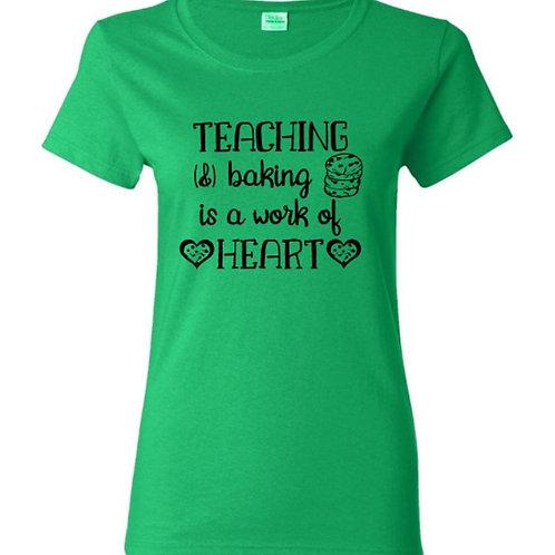 Teaching and Baking T-Shirt